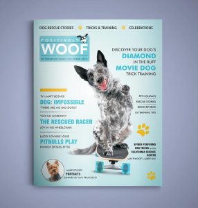 Positively Woof: The Magazine Released